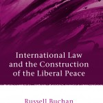 International Law and the Construction of the Liberal Peace
