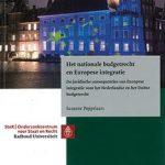 Het nationale budgetrecht en Europese integratie & Het budgetrecht van het Nederlands parlement in het licht van het Europees economisch bestuur