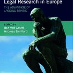 Evaluating Academic Legal Research in Europe. The advantage of lagging behind