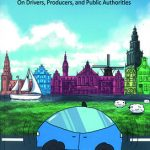 Legal Aspects of Automated Driving. On Drivers, Producers, and Public Authorities