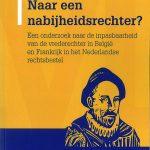 Naar een nabijheidsrechter? Een onderzoek naar de inpasbaarheid van de vrederechter in België en Frankrijk in het Nederlandse rechtsbestel